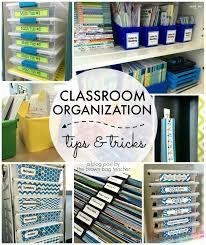 classroom organization tips and tricks classroom organization