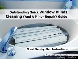 outstanding quick window blinds cleaning and a minor repair guide