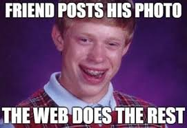 Meme Post - being bad luck brian when the meme that made you famous starts to