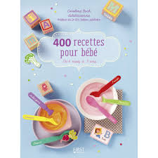 cuisine pour bébé 400 recettes pour bébé e books cuisine cultura