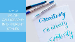 calligraphy writing paper how to brush calligraphy in different styles youtube
