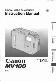 canon camcorder mv 100 user guide manualsonline com