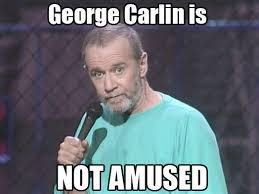 George Carlin Meme - image 56776 george carlin macros know your meme
