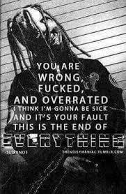 Korn Blind Lyrics Everything Ends Slipknot Lyrics Music I Enjoy Pinterest