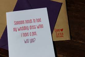 Cards To Ask Bridesmaids Fab Find Cheeky Cards By Love Layla Designs A Real Bride U0027s Guide