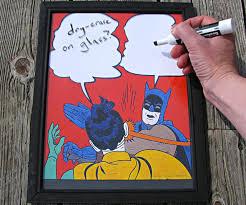 Meme Batman - batman slap meme dry erase board dudeiwantthat com