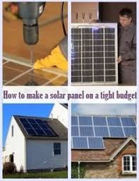How To Make A Solar Light - how to build a solar panel solar solar power and survival
