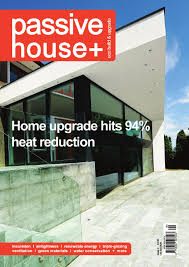 passive house plus issue 4 uk edition by passive house plus issuu