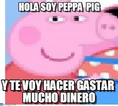 Peppa Pig Meme - hola soy peppa pig peppa pillina meme on memegen
