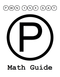 the pwn the sat math guide is now available u2013 pwn test prep