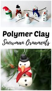 diy polymer clay snowman ornament handmade ornaments simple