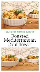 Mediterranean Vegan Kitchen - roasted mediterranean cauliflower pinterest feed me