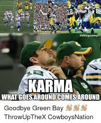 Green Bay Memes - karma what goesaroundcomesaround goodbye green bay
