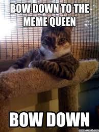 Bow Down Meme - down to the meme queen