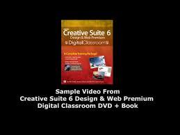 creative suite 6 design web premium adobe creative suite 6 design and web premium digital classroom