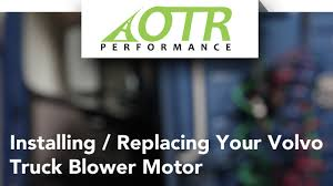 volvo truck blower motor resistor how to replace otr