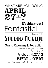 Opening Of Business Letter by This Was My Invite To My Gallery Grand Opening Love The White