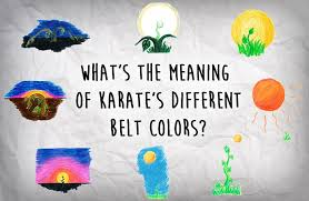 colors meaning what s the meaning of karate s different belt colors the answer
