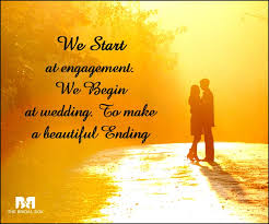 wedding quotes journey begins 65 engagement quotes for that special moment