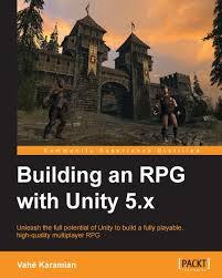 building an rpg with unity 5 x packt books