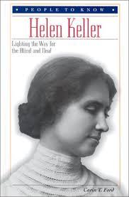 helen keller blind biography helen keller lighting the world for the blind and deaf by carin t ford