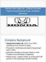 honda siel cars india ltd greater noida honda cars india ltd an analysis of honda car