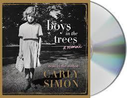boys in the trees a memoir carly simon 9781427271952 amazon