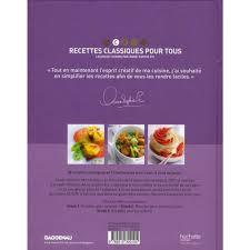 livre de cuisine gastronomique recettes classiques pour tous leçon de cuisine par pic