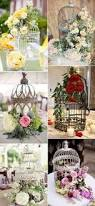 Decorative Bird Cages For Centerpieces by 30 Birdcage Wedding Ideas To Make Your Wedding Stand Out Vintage