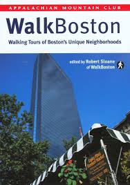 Walking Map Boston by Walkboston Walking Tours Of Boston U0027s Unique Neighborhoods Robert