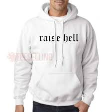 raise hell sweatshirt on the hunt