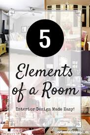 interior design tips for home 5 elements of design you should be looking for decorating
