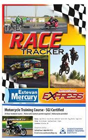race tracker 2011 by estevan mercury issuu