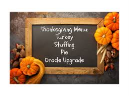 oracle financials upgrade rolls out thanksgiving