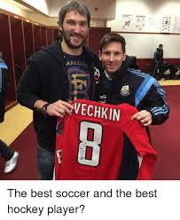 Soccer Hockey Meme - arcelon the best soccer and the best hockey player hockey meme on