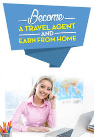 how to become travel agent images How to become a travel agent from home travel agent jobs from home jpg