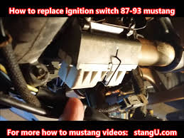 1987 1993 ford mustang ignition switch install how too youtube