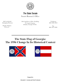 Ga State Flags The State Flag Of Georgia The 1956 Change In Its Historical