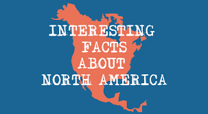 interesting facts about america the 7 continents of the world