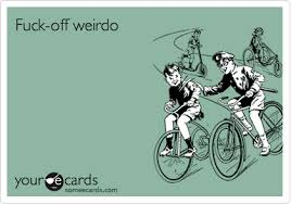 Fuck Off Memes - fuck off weirdo friendship ecard