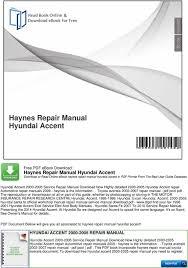 free online car repair manuals download 2009 hyundai accent parking system haynes repair manual hyundai accent pdf
