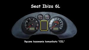 seat ibiza l6 oil indicator reset service light manual inspection