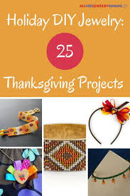 diy jewelry 25 thanksgiving projects