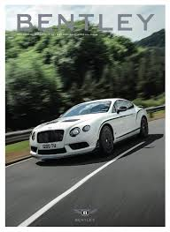 bentley sports car 2014 bentley magazine by kristin tice studeman issuu
