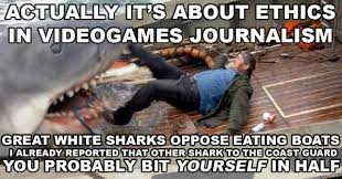 Journalism Meme - actually it s about ethics in games journalism