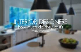 Interior Designer Rates Per Hour how much does it cost to hire an