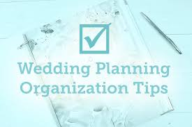 Wedding Planning Wedding Planning Organization Tips