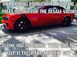 Low Car Meme - not driving your car meme jpg