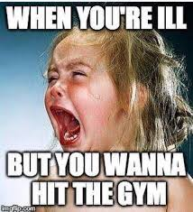 You Make Me Sick Meme - best health and fitness quotes this is so me right now off