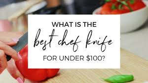 Who Makes The Best Kitchen Knives by What Is The Best Chef Knife For Under 100 The Kitchen Professor